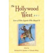 HOLLYWOOD WEST Lives of the film legends ISBN:9781555914349