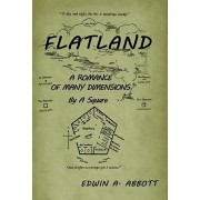 Flatland: A Romance of Many Dimensions (by a Square), Hardcover/Edwin A. Abbot