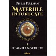 Luminile nordului. Materiile intunecate Vol. I