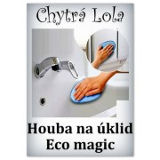 Chytrá Lola - Houba na úklid Eco magic (HU01)