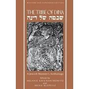 The Tribe of Dina: A Jewish Women's Anthology, Paperback/Melanie Kaye Kantrowitz