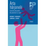ARTA HARJONELII. EXERCITII AMUZANTE DE PRACTICAT CU COPIII