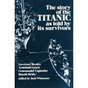 Story of the Titanic: As Told by Its Survivors, Paperback