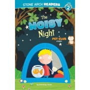 The Noisy Night: A Pet Club Story, Paperback
