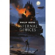 Mortal Engines: Infernal Devices - Philip Reeve