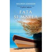 Fata si marea/Maureen Johnson