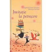 Invitatie la petrecere/Ingrid&Dieter Schubert