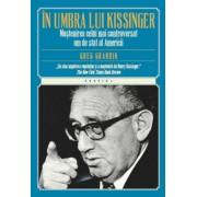 In umbra lui Kissinger