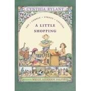 A Little Shopping, Paperback/Cynthia Rylant