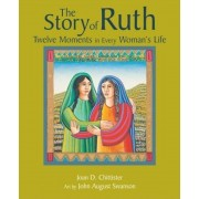 The Story of Ruth: Twelve Moments in Every Woman's Life, Paperback
