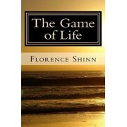 The Game of Life: And How to Play It, Paperback/Florence Scovel Shinn