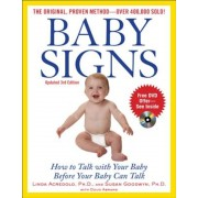 Baby Signs: How to Talk with Your Baby Before Your Baby Can Talk, Paperback