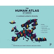 The Human Atlas of Europe: A Continent United in Diversity, Paperback/Dimitris Ballas