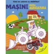 Carte de colorat cu abtibilduri - Masini pentru agricultura