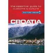 Croatia - culture smart!: the essential guide to customs and culture