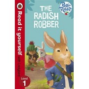 Peter Rabbit: The Radish Robber - Read it yourself with Ladybird, Level 1/***