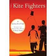 The Kite Fighters, Paperback/Linda Sue Park