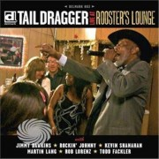 Video Delta Tail Dragger & His Chicago Blues Band - Live At Rooster's Lounge - CD