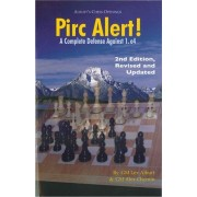 Pirc Alert! Revised Updated 2nd Edition: A Complete Defense Against 1.e4