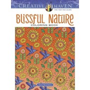 Creative Haven Blissful Nature Coloring Book, Paperback/Jessica Mazurkiewicz