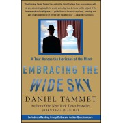 Embracing the Wide Sky: A Tour Across the Horizons of the Mind, Paperback