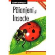 Lumea animalelor - Insecte si paianjeni