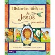 Historias Biblicas de Jesus Para Ninos: Cada Historia Susurra Su Nombre, Hardcover/Sally Lloyd-Jones