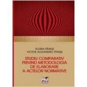 Studiu comparativ privind metodologia de elaborare a activelor normative - Florin Fainisi