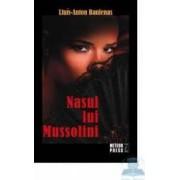Nasul lui Mussolini - Lluis-Anton Baulenas