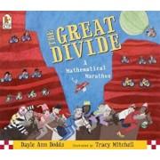 The Great Divide: A Mathematical Marathon, Paperback/Dayle Ann Dodds