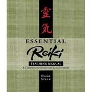 Essential Reiki Teaching Manual: A Companion Guide for Reiki Healers, Paperback/Diane Stein