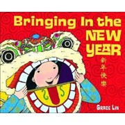 Bringing in the New Year, Hardcover/Grace Lin