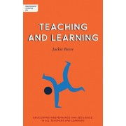 Independent Thinking on Teaching and Learning: Developing Independence and Resilience in All Teachers and Learners, Paperback/Jackie Beere