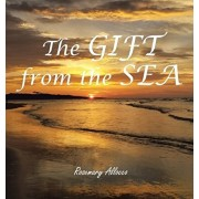 The GIFT from the Sea, Hardcover/Rosemary Allocco