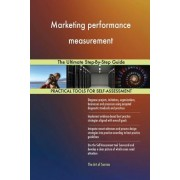Marketing Performance Measurement the Ultimate Step-By-Step Guide