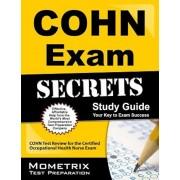 COHN Exam Secrets, Study Guide: COHN Test Review for the Certified Occupational Health Nurse Exam, Paperback