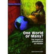 One World or Many*: The Impact of Globalisation on Mission, Paperback/Richard Tiplady