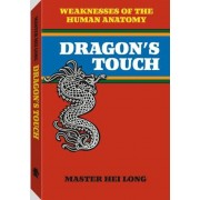 Dragonas Touch: Weaknesses of the Human Anatomy, Paperback