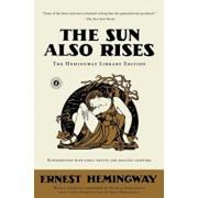 The Sun Also Rises, Paperback/Ernest Hemingway
