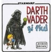 Darth Vader si fiul - Jeffrey Brown - Starwars