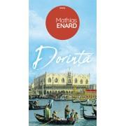 Editura Nemira Dorinta - mathias enard editura nemira