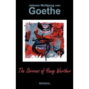 The Sorrows of Young Werther, Paperback/Johann Wolfgang Von Goethe