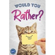 Would You Rather?: The Book Of Silly, Challenging, and Downright Hilarious Questions for Kids, Teens, and Adults(Game Book Gift Ideas)(Vo, Paperback/Gilden