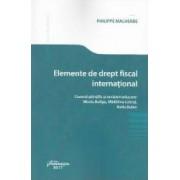 Elemente de drept fiscal international - Philippe Malherbe
