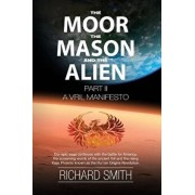 The Moor, the Mason and the Alien Part II: A Vril Manifesto, Paperback/Richard William Smith