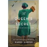 The Queen's Secret: A Novel of England's World War II Queen, Hardcover/Karen Harper