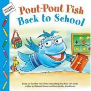 Pout-Pout Fish: Back to School, Paperback/Deborah Diesen