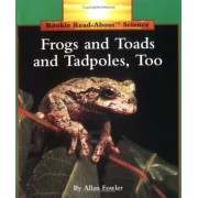 Frogs and Toads and Tadpoles, Too, Paperback
