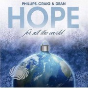 Video Delta Phillips,Craig & Dean - Hope For All The World - CD