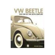Volkswagen Beetle The Car of the Century Copping Richard